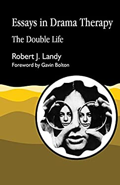 Essays in Drama Therapy: The Double Life