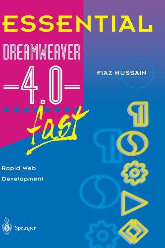 Essential Dreamweaver 4.0 Fast: Rapid Web Development 9781852335731