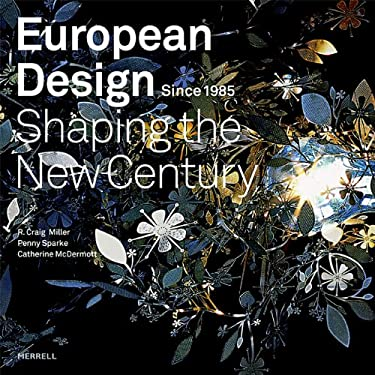 European Design Since 1985: Shaping the New Century 9781858943404