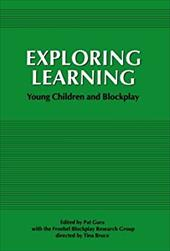 Exploring Learning: Young Children and Blockplay