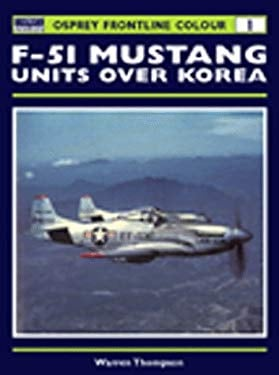 F-51 Mustangs Over Korea 9781855329171