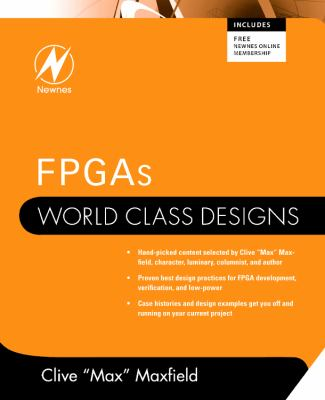 FPGAs: World Class Designs 9781856176217