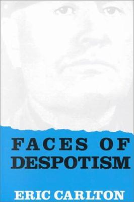 Faces of Despotism 9781859280454