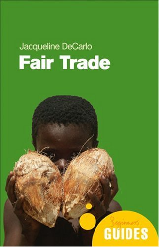 Fair Trade: A Beginner's Guide 9781851685219