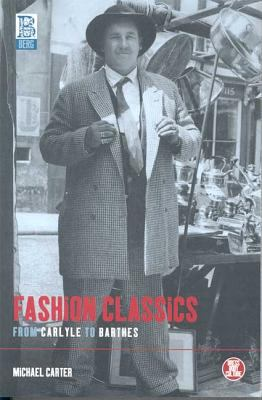 Fashion Classics from Carlyle to Barthes 9781859736012