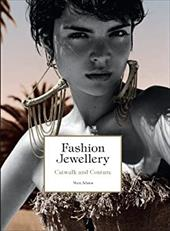 Fashion Jewelry: Catwalk and Couture
