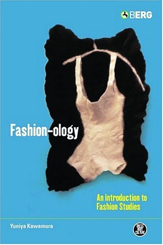 Fashion-Ology: An Introduction to Fashion Studies 9781859738146