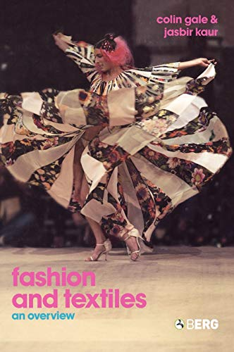 Fashion and Textiles: An Overview 9781859738139