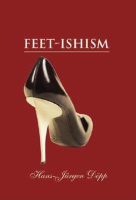 Feet-Ishism 9781859958209