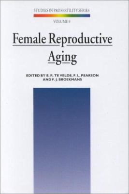 Female Reproductive Aging 9781850706762