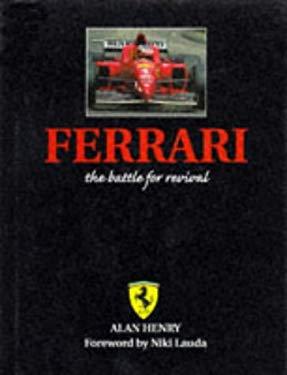 Ferrari, the Battle for Revival 9781852605520