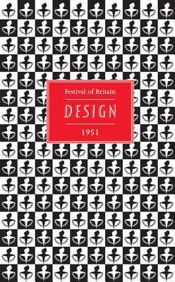 Festival of Britain: Design 1951 9781851495337