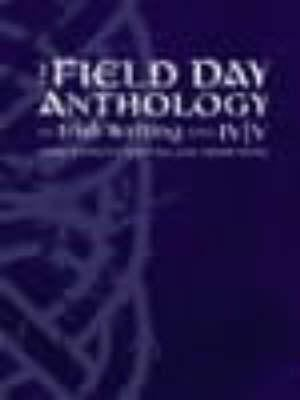 Field Day Anthology: Irish Women's Writing and Traditions: Volumes IV and V 9781859182819