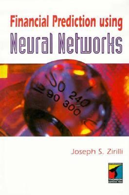 Financial Prediction Using Neural Networks 9781850322344