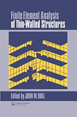 Finite Element Analysis of Thin-Walled Structures 9781851661367