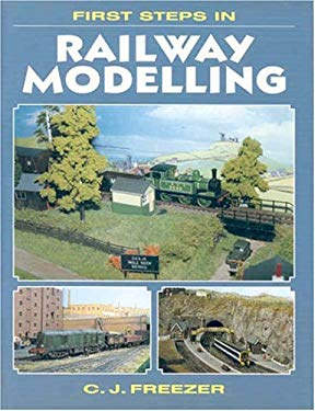 First Steps in Railway Modelling 9781857800661