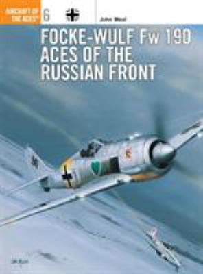 Focke-Wulf FW 190 Aces of the Russian Front 9781855325180