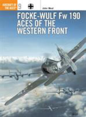 Focke-Wulf FW 190 Aces of the Western Front 9781855325951