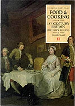 Food & Cooking in 18th-Century Britain: History & Recipes 9781850745389