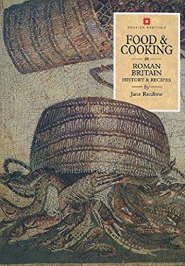Food & Cooking in Roman Britain: History & Recipes