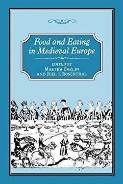 Food & Eating in Medieval Europe 9781852851484