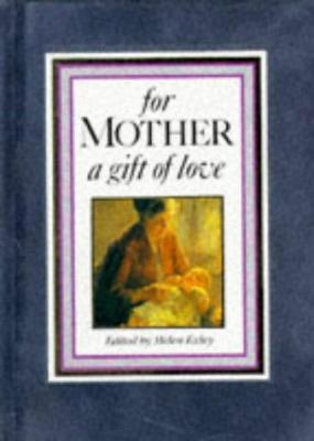 For Mother, a Gift of Love 9781850154501