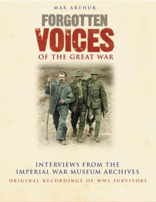 Forgotten Voices of the Great War Box Set: Interviews from the Imperial War Museum Archives 9781856865364