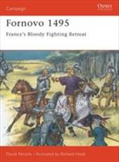 Fornovo 1495: France's Bloody Fighting Retreat 7570085