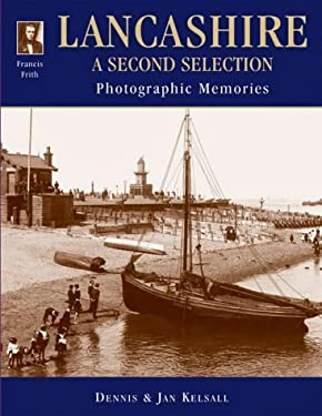Francis Frith's Lancashire: A Second Selection 9781859374559