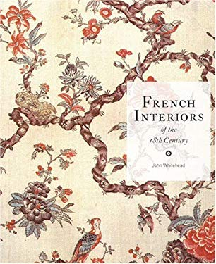 French Interiors of the Eighteenth Century 9781856690188