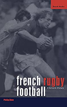 French Rugby Football: A Cultural History 9781859733226