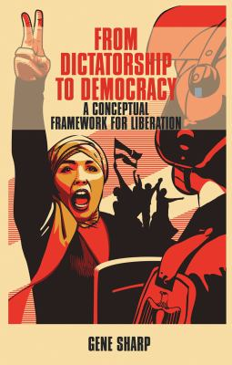 From Dictatorship to Democracy: A Conceptual Framework for Liberation 9781854251046