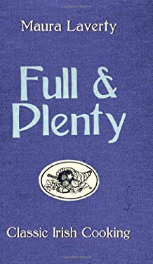 Full & Plenty: Classic Irish Cooking 9781856356343
