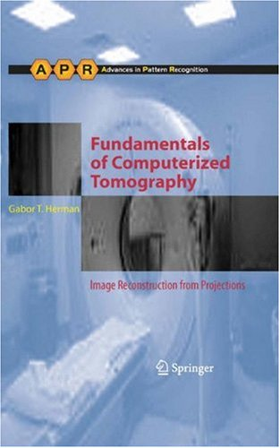 Fundamentals of Computerized Tomography: Image Reconstruction from Projections 9781852336172
