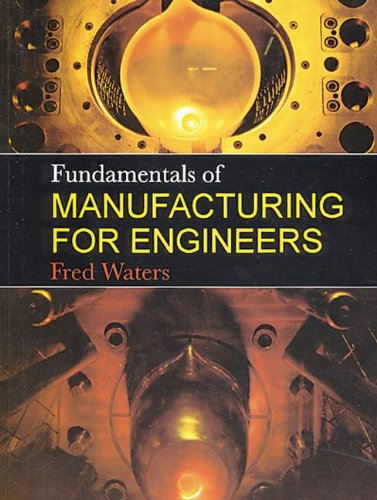 Fundamentals of Manufacturing for Engineers 9781857283389