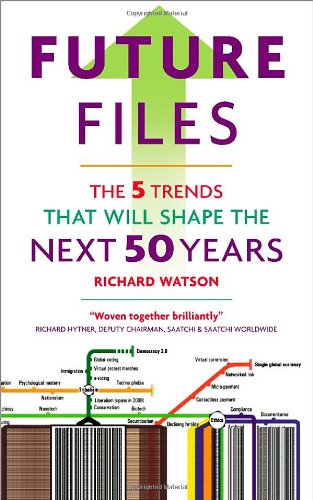 Future Files: 5 Trends That Will Shape the Next 50 Years 9781857885149
