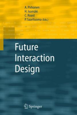 Future Interaction Design 9781852337919