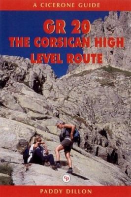 GR20-Corsica the High-Level Route 9781852843212