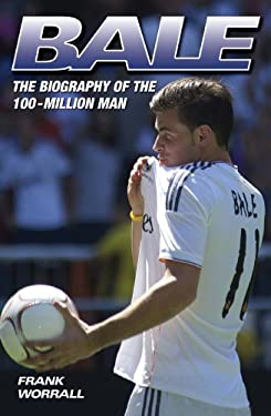 Gareth Bale: The Biography 9781857826791