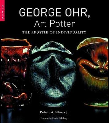 George Ohr, Art Potter: The Apostle of Individuality 9781857594256