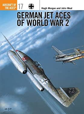 German Jet Aces of World War 2 9781855326347