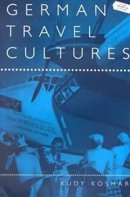 German Travel Cultures 9781859734513