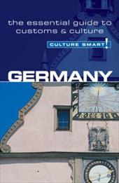 Germany - Culture Smart!: The Essential Guide to Customs & Culture 7581134