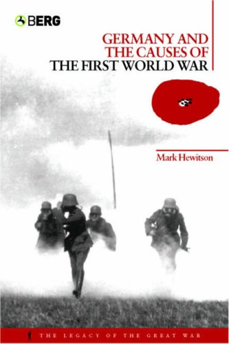 Germany and the Causes of the First World War 9781859738702