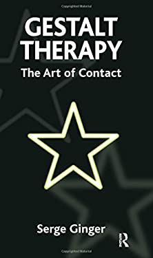 Gestalt Therapy: The Art of Contact 9781855755710