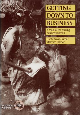 Getting Down to Business: A Training Manual for Businesswomen 9781853391132