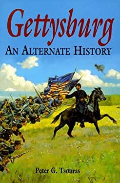 Gettysburg: An Alternate History 9781853672651