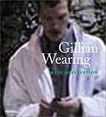 Gillian Wearing: Mass Observation 9781858941783