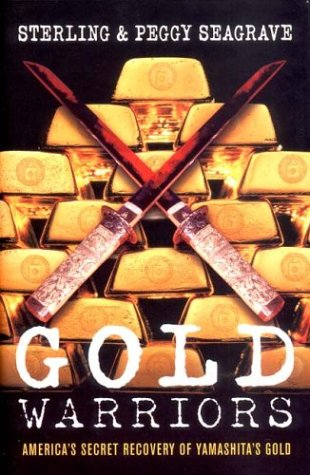 Gold Warriors: America's Secret Recovery of Yamashita's Gold 9781859845424