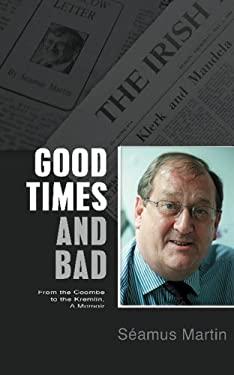 Good Times and Bad 9781856355773